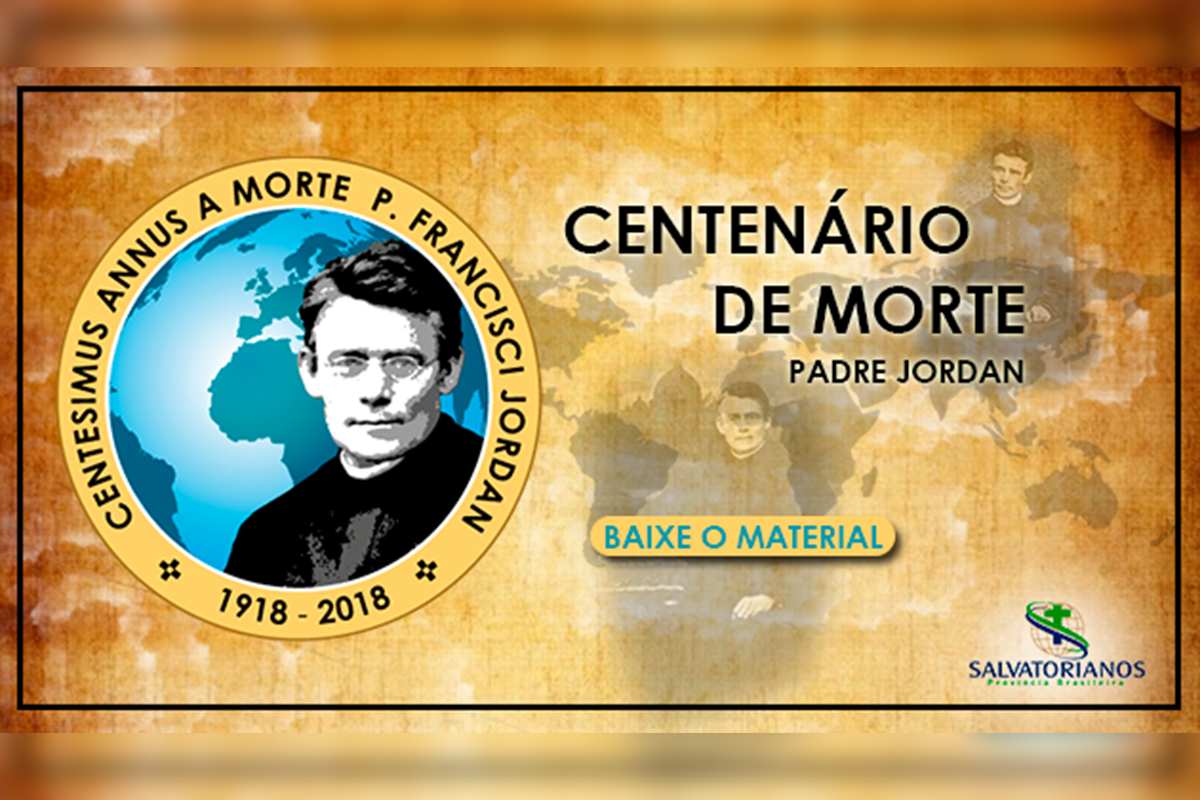 Centenário de Morte do Padre Jordan – baixe o material